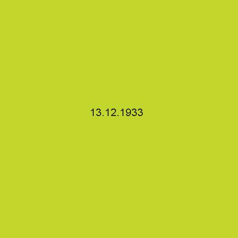 """13.12.1933"""